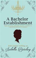 A Bachelor Establishment
