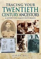 Tracing your Twentieth-century Ancestors
