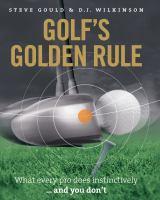 Golf''s Golden Rule