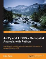 ArcPy and ArcGIS, Geospatial Analysis With Python