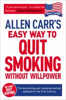 Allen Carr's quit smoking without willpower : be a happy nonsmoker