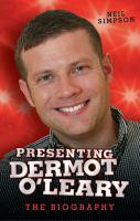 Presenting Dermot O'Leary