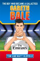 The Boy Who Became A Galático : Gareth Bale
