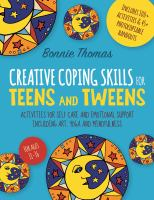 Creative Coping Skills for Teens and Tweens