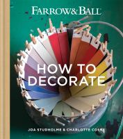 Farrows & Ball How to Decorate