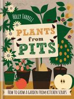 Plants From Pits