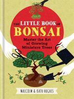 The Little Book of Bonsai