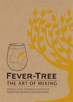 Fever Tree - The Art of Mixing