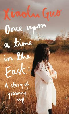 Cover image for Once Upon A Time in the East