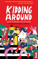 Kidding Around: Tales Of Travel With Children