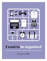 I Want to Be Organised