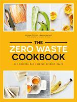 The Zero Waste Cookbook