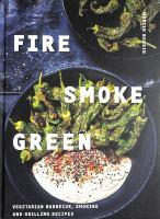 Fire, Smoke, Green