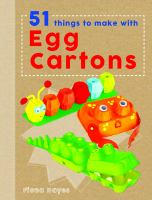 51 Things to Make With Egg Boxes