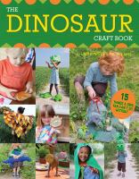 The Dinosaur Craft Book: 15 Things A Dino Fan Canat Do Without
