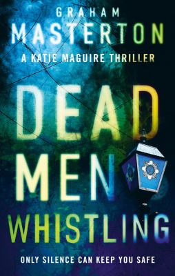 Masterton Dead men whistling