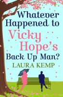 Whatever Happened to Vicky Hope's Back up Man?
