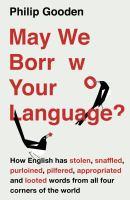 May We Borrow Your Language?