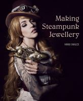 Making Steampunk Jewellery