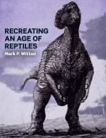 Recreating An Age of Reptiles
