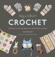 Ruby and Custard's Crochet