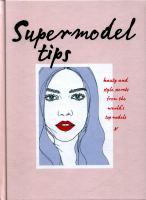 Supermodel Tips