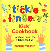 The Tickle Fingers Kids' Cookbook