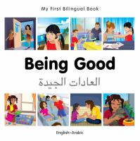 My First Bilingual Book-Being Good (English-Arabic)