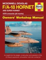 McDonnell Douglas F/A-18 Hornet and Super Hornet, 1978 Onwards (all Marks)