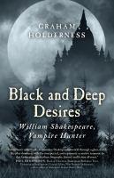 Black and Deep Desires