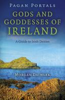 Pagan Portals--gods and Goddesses of Ireland