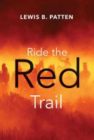 Ride the Red Trail