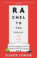 Rachel to the Rescue