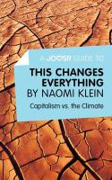 A Joosr Guide To... This Changes Everything by Naomi Klein