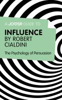 A Joosr Guide To... Influence by Robert Cialdini