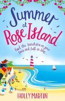 Summer at Rose Island