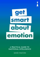 Get Smart About Emotion