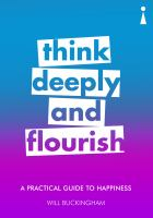 Think Deeply and Flourish