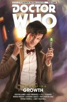 Doctor Who, the eleventh Doctor, The Sapling. Volume 1, Growth