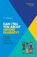 Can I Tell You About Gender Diversity