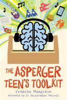 ASPERGER TEEN'S TOOLKIT
