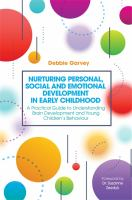 Nurturing Personal, Social and Emotional Development in Early Childhood