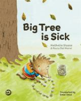 Big Tree Is Sick