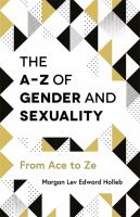 The A-Z of Gender and Sexuality