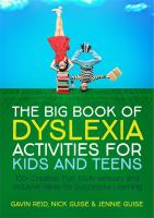 The Big Book of Dyslexia Activities for Kids and Teens