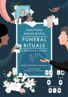Crafting Meaningful Funeral Rituals