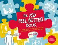 The ASD Feel Better Book
