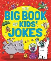 Big Book of Kids' Jokes