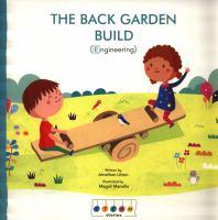The Back Garden Build