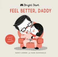 Feel Better Daddy